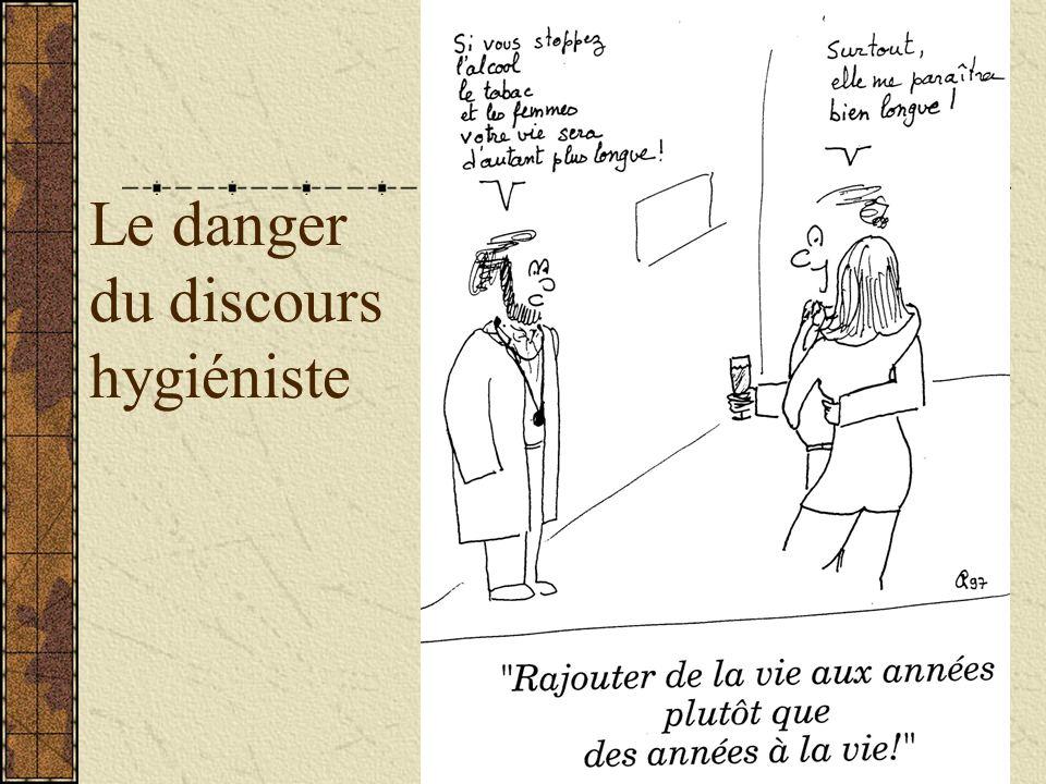 Le danger du discours hygiéniste