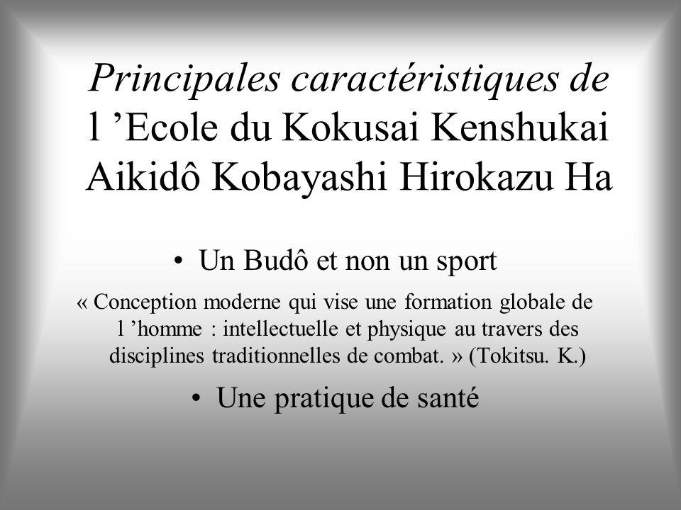 Circonscrire lobjet détude Le choix dune Ecole dAikidô : Le Kokusai Kenshukai Aikidô Kobayashi Hirokazu Ha Un événement particulier : le passage de gr