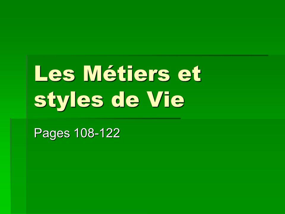 Les Métiers et styles de Vie Pages 108-122