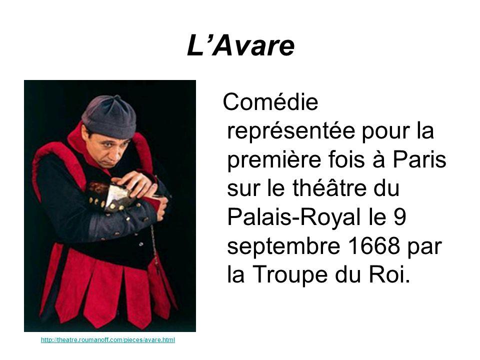 LAvare Comédie représentée pour la première fois à Paris sur le théâtre du Palais-Royal le 9 septembre 1668 par la Troupe du Roi. http://theatre.rouma