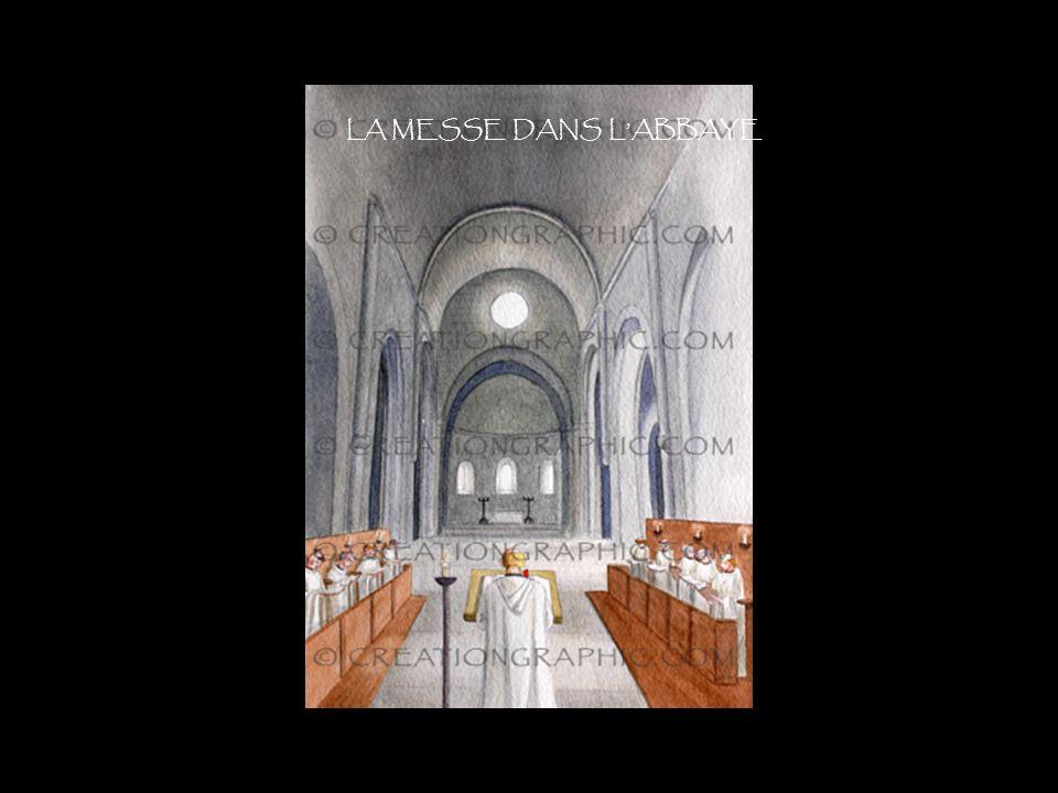 La messe dans labbaye LA MESSE DANS LABBAYE