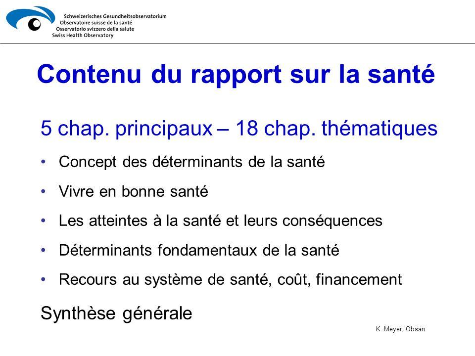 Contenu du rapport sur la santé 5 chap.principaux – 18 chap.