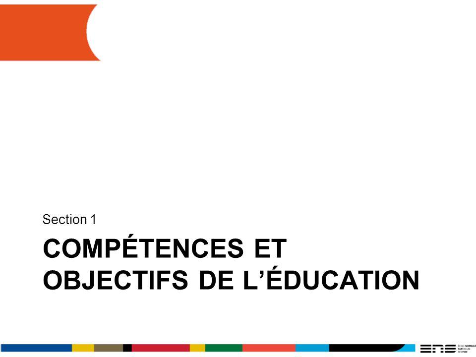 COMPÉTENCES ET OBJECTIFS DE LÉDUCATION Section 1