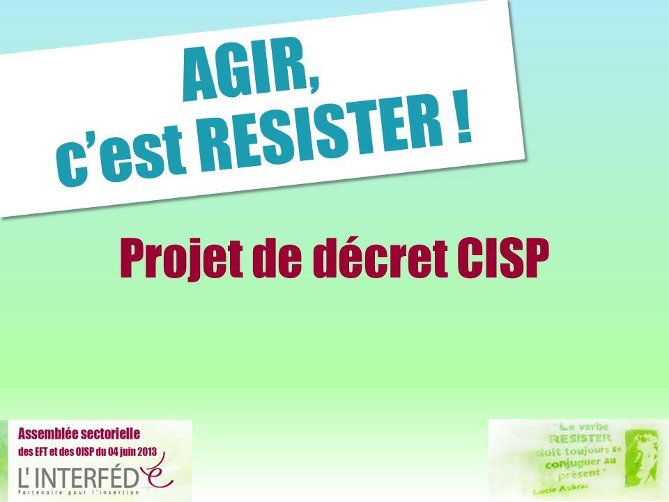 Projet de décret CISP AGIR, cest RESISTER ! 1
