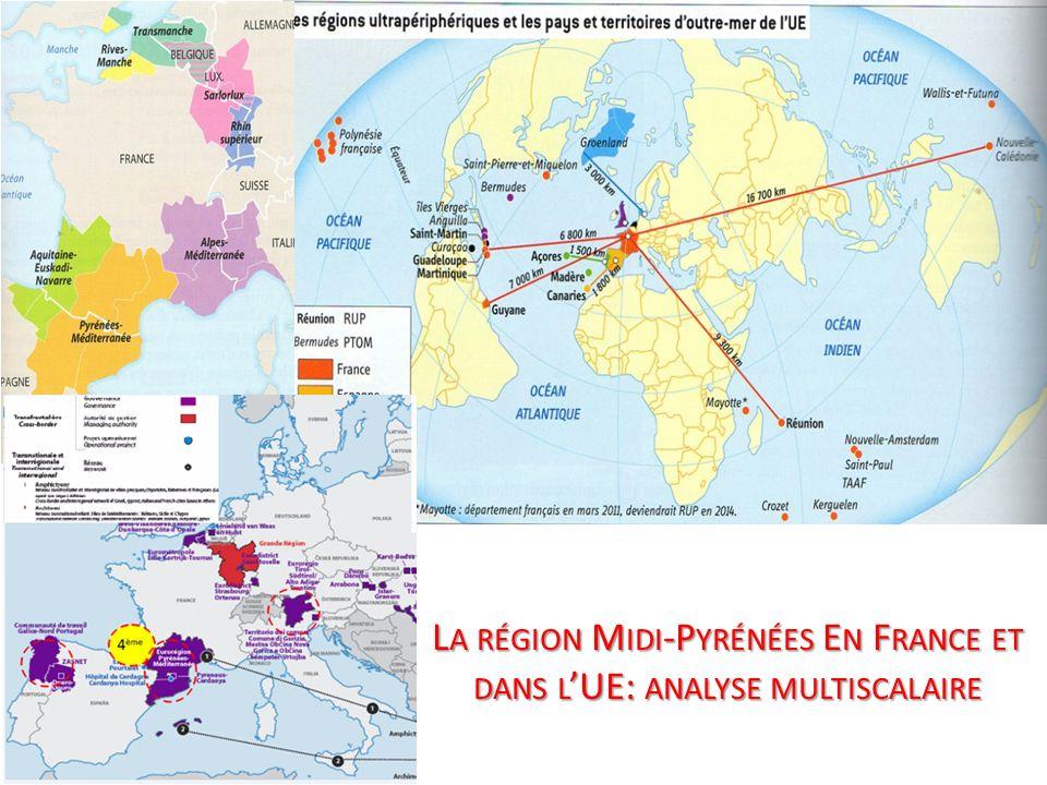 L A RÉGION M IDI -P YRÉNÉES E N F RANCE ET DANS L UE: ANALYSE MULTISCALAIRE