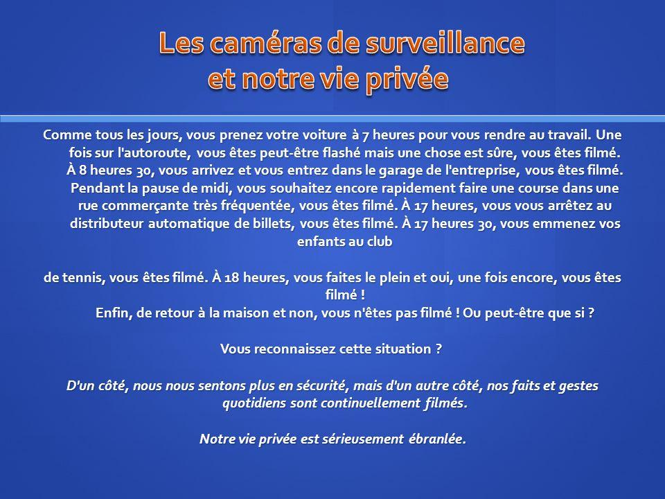 Les caméras de surveillance: quels en sont les bénéfices.