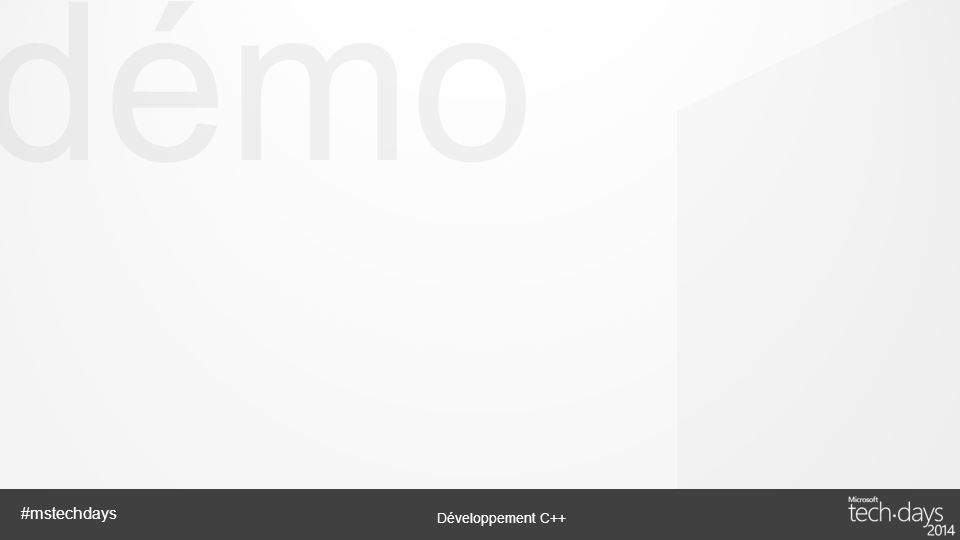 démo Développement C++ #mstechdays