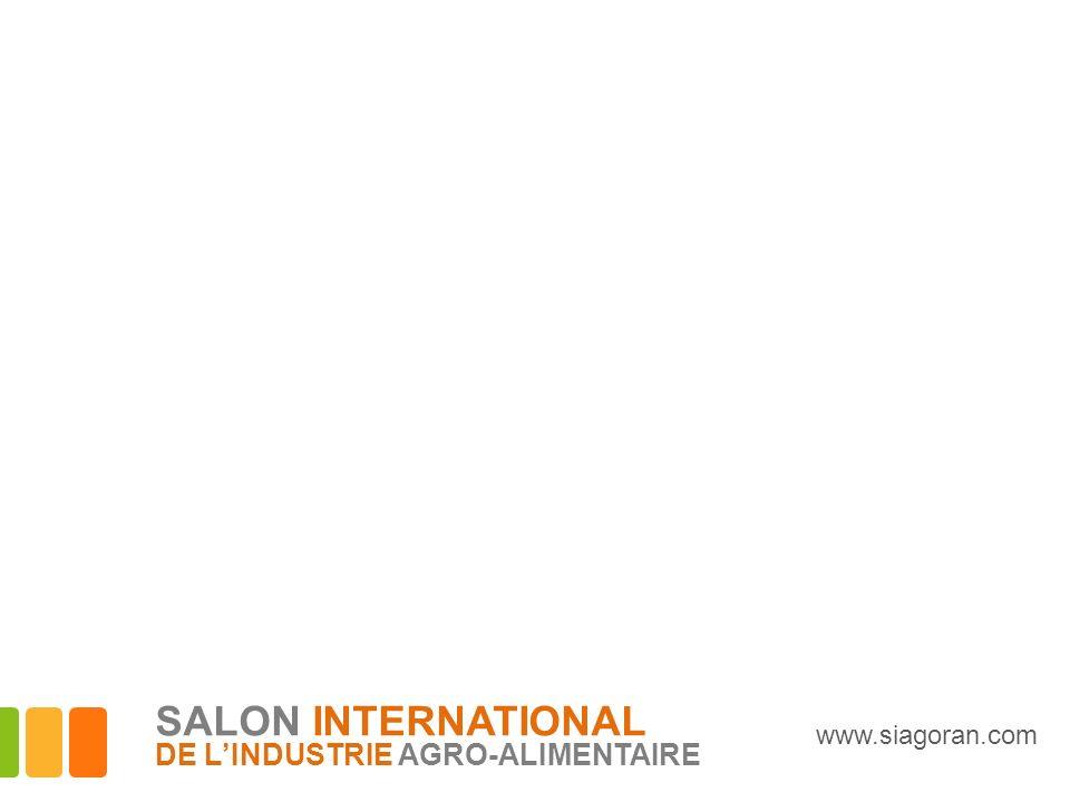 www.siagoran.com SALON INTERNATIONAL DE LINDUSTRIE AGRO-ALIMENTAIRE