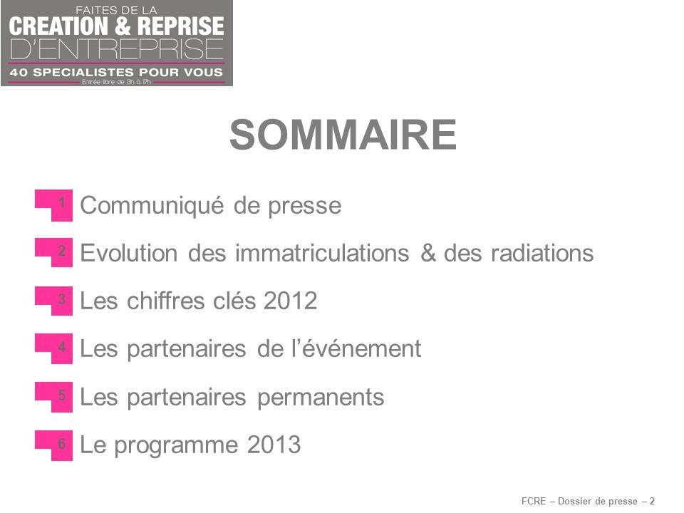 SOMMAIRE FCRE – Dossier de presse – 2 Communiqué de presse Evolution des immatriculations & des radiations Les chiffres clés 2012 Les partenaires de l
