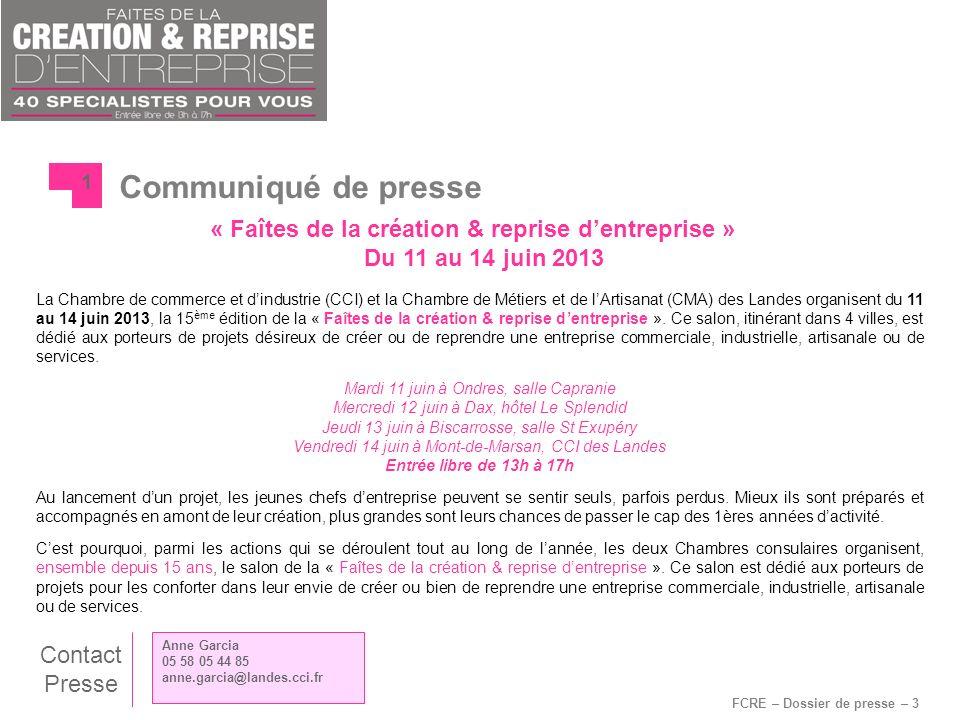 FCRE – Dossier de presse – 3 Communiqué de presse 1 La Chambre de commerce et dindustrie (CCI) et la Chambre de Métiers et de lArtisanat (CMA) des Lan