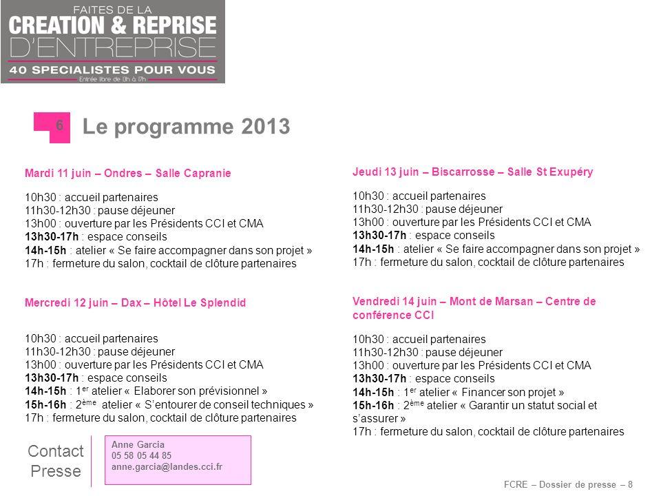 FCRE – Dossier de presse – 8 Le programme 2013 6 Mardi 11 juin – Ondres – Salle Capranie 10h30 : accueil partenaires 11h30-12h30 : pause déjeuner 13h0