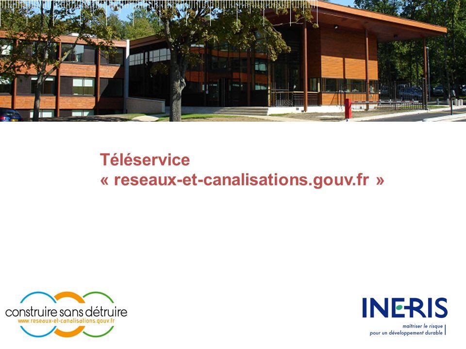 Téléservice « reseaux-et-canalisations.gouv.fr »