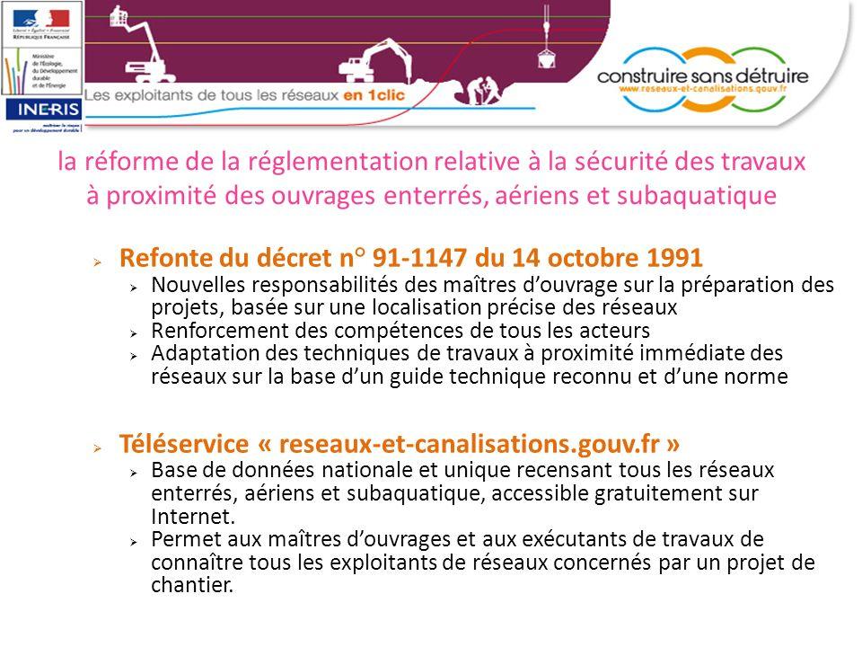 la réforme de la réglementation relative à la sécurité des travaux à proximité des ouvrages enterrés, aériens et subaquatique Refonte du décret n° 91-