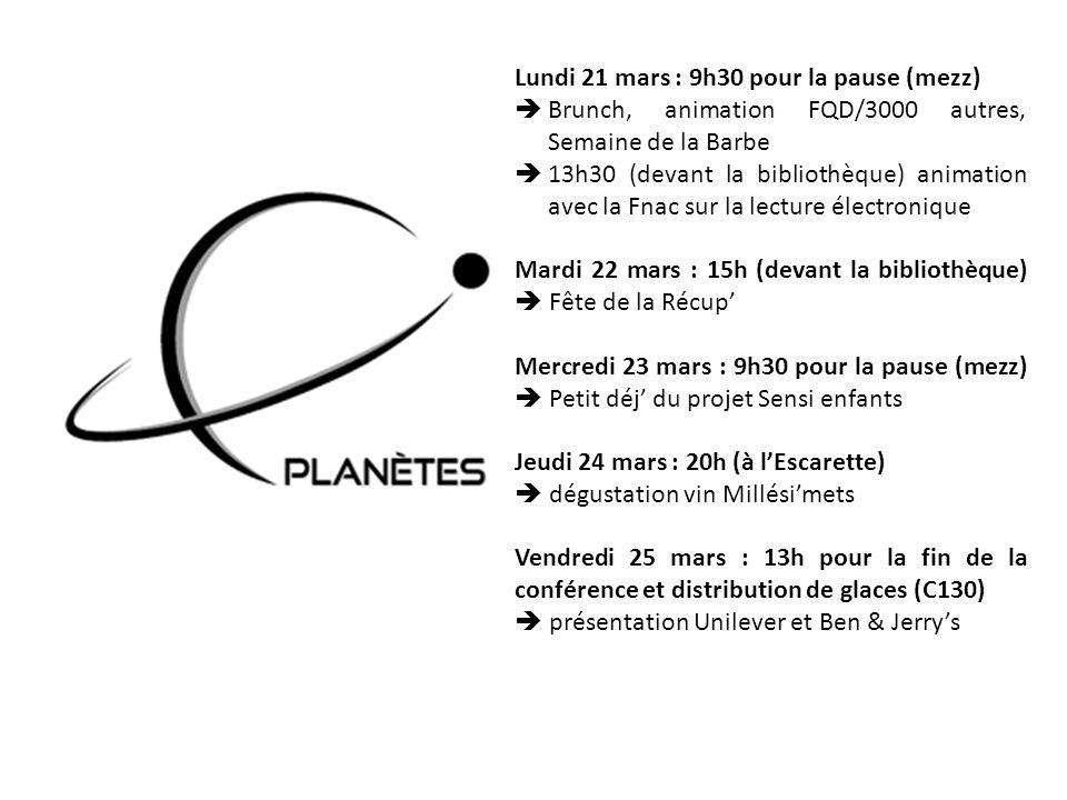 Lundi 21 mars : 9h30 pour la pause (mezz) Brunch, animation FQD/3000 autres, Semaine de la Barbe 13h30 (devant la bibliothèque) animation avec la Fnac
