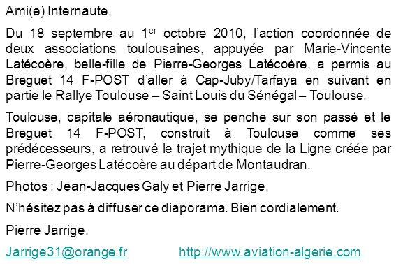 Ami(e) Internaute, Du 18 septembre au 1 er octobre 2010, laction coordonnée de deux associations toulousaines, appuyée par Marie-Vincente Latécoère, b