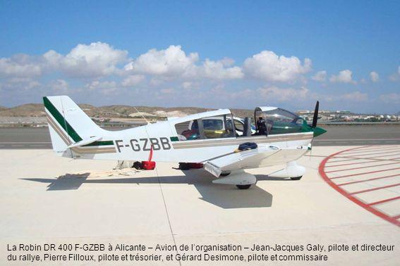 La Robin DR 400 F-GZBB à Alicante – Avion de lorganisation – Jean-Jacques Galy, pilote et directeur du rallye, Pierre Filloux, pilote et trésorier, et