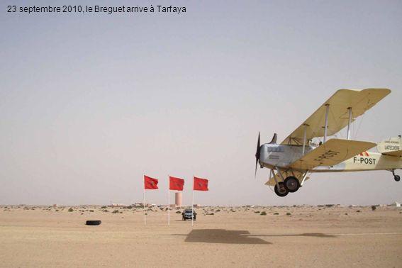 23 septembre 2010, le Breguet arrive à Tarfaya