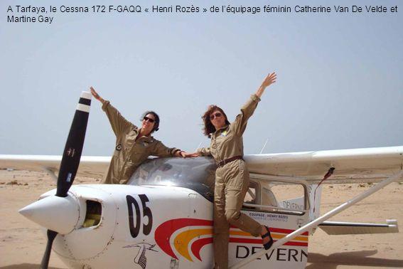 A Tarfaya, le Cessna 172 F-GAQQ « Henri Rozès » de léquipage féminin Catherine Van De Velde et Martine Gay