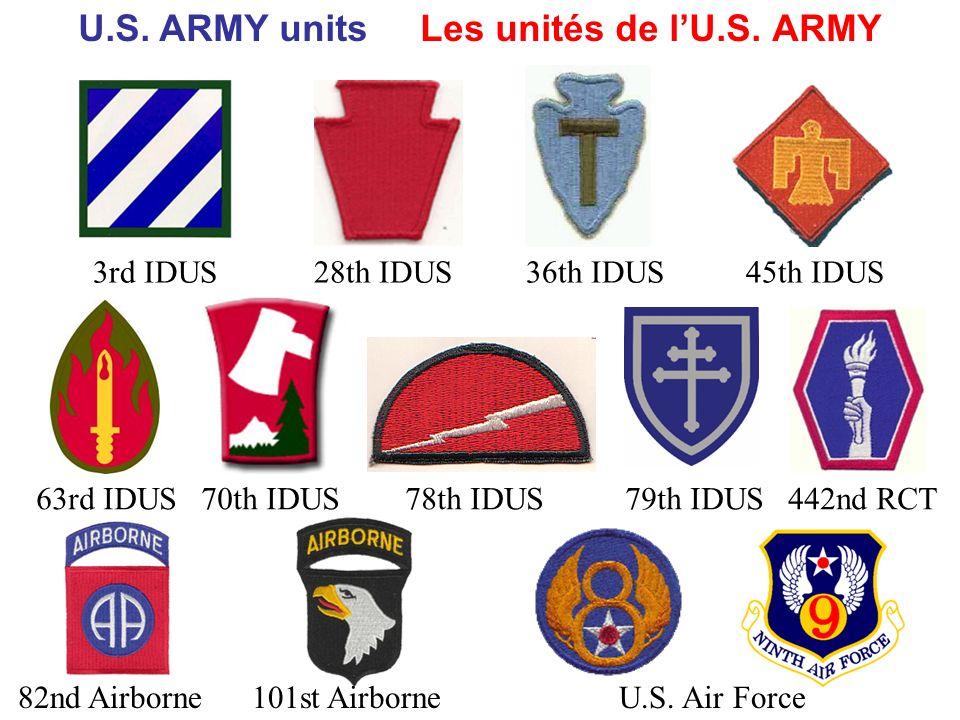 3rd IDUS 28th IDUS 36th IDUS 45th IDUS 63rd IDUS 70th IDUS 78th IDUS 79th IDUS 442nd RCT 82nd Airborne 101st Airborne U.S.