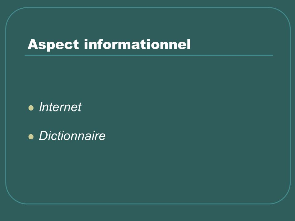 Aspect informationnel Internet Dictionnaire