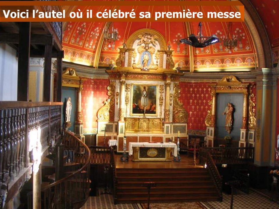 Voici lautel où il célébré sa première messe