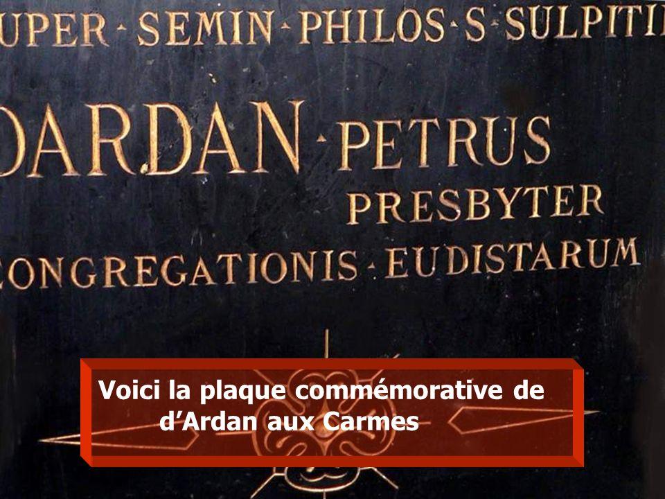 Voici la plaque commémorative de dArdan aux Carmes