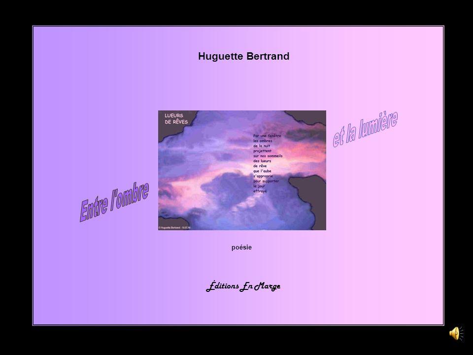 Huguette Bertrand poésie Éditions En Marge