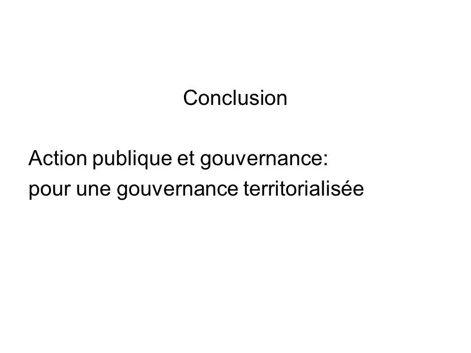 Conclusion Action publique et gouvernance: pour une gouvernance territorialisée