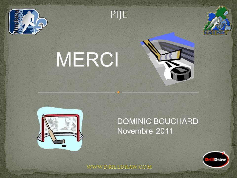 WWW.DRILLDRAW.COM MERCI DOMINIC BOUCHARD Novembre 2011