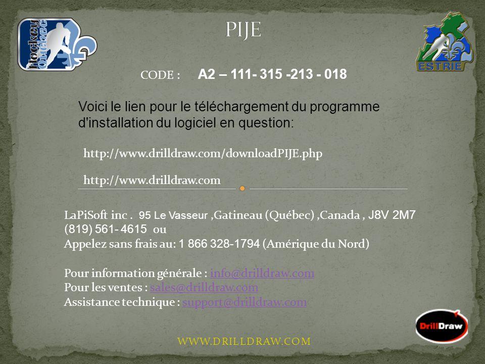 WWW.DRILLDRAW.COM CODE : A2 – 111- 315 -213 - 018 Voici le lien pour le téléchargement du programme d'installation du logiciel en question: http://www
