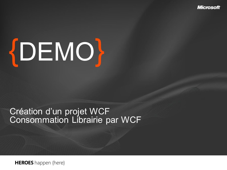 { DEMO } Création dun projet WCF Consommation Librairie par WCF