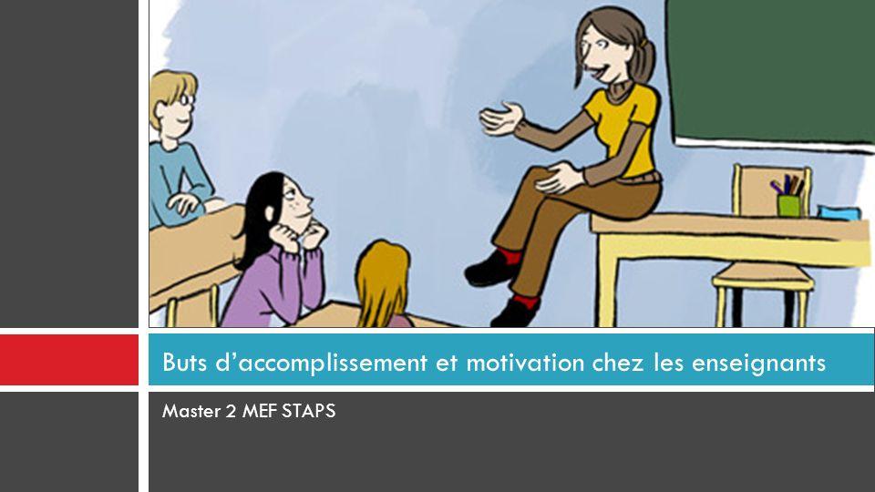 Master 2 MEF STAPS Buts daccomplissement et motivation chez les enseignants