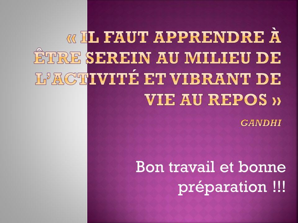 Bon travail et bonne préparation !!!