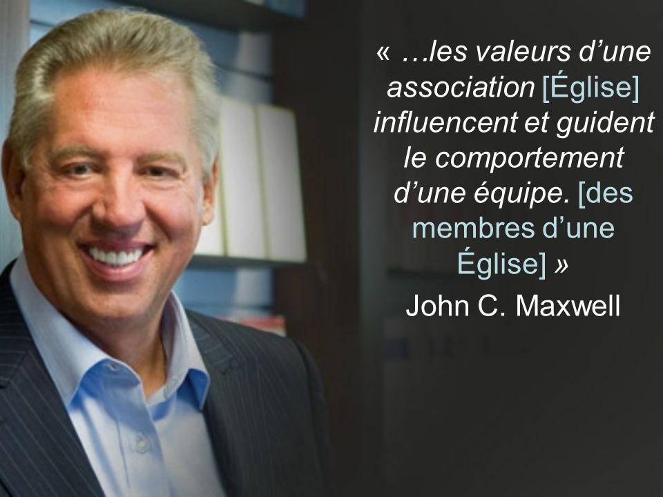 « …les valeurs dune association [Église] influencent et guident le comportement dune équipe.