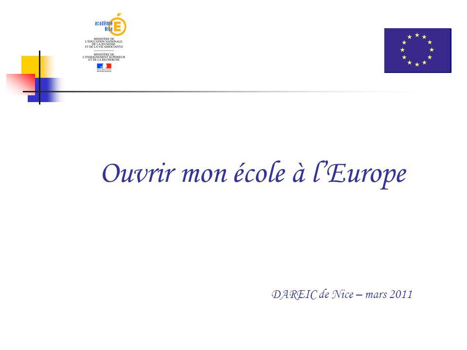 Ouvrir mon école à lEurope DAREIC de Nice – mars 2011