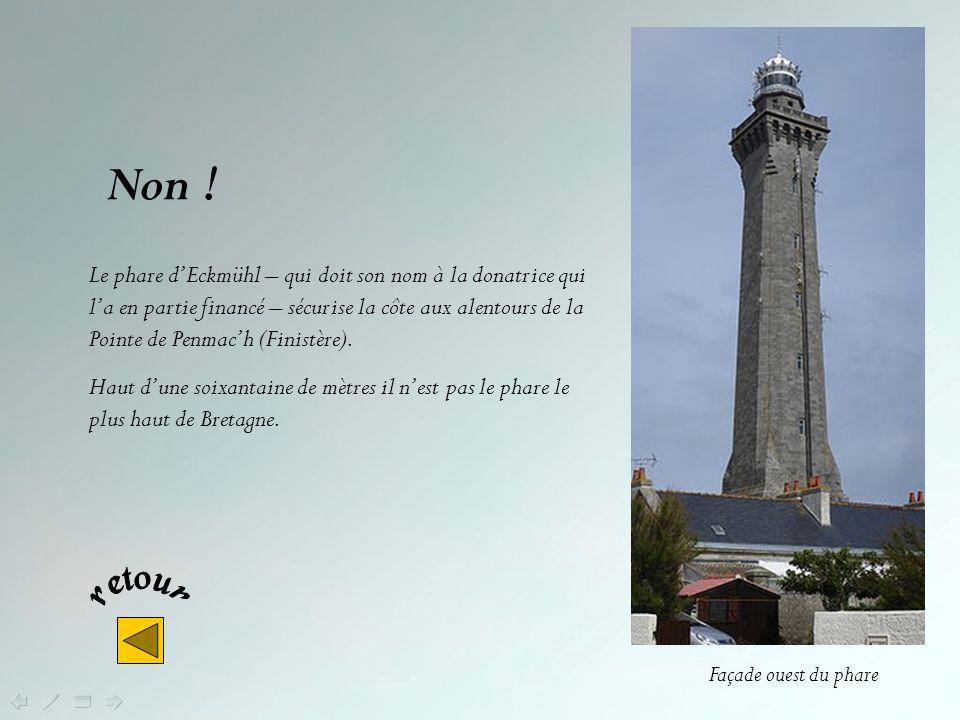 Cest en Bretagne que lon trouve le phare le plus haut dEurope. Sagit-il du phare D Eckmühl ? DAr Men ? De lîle de la Vierge ?