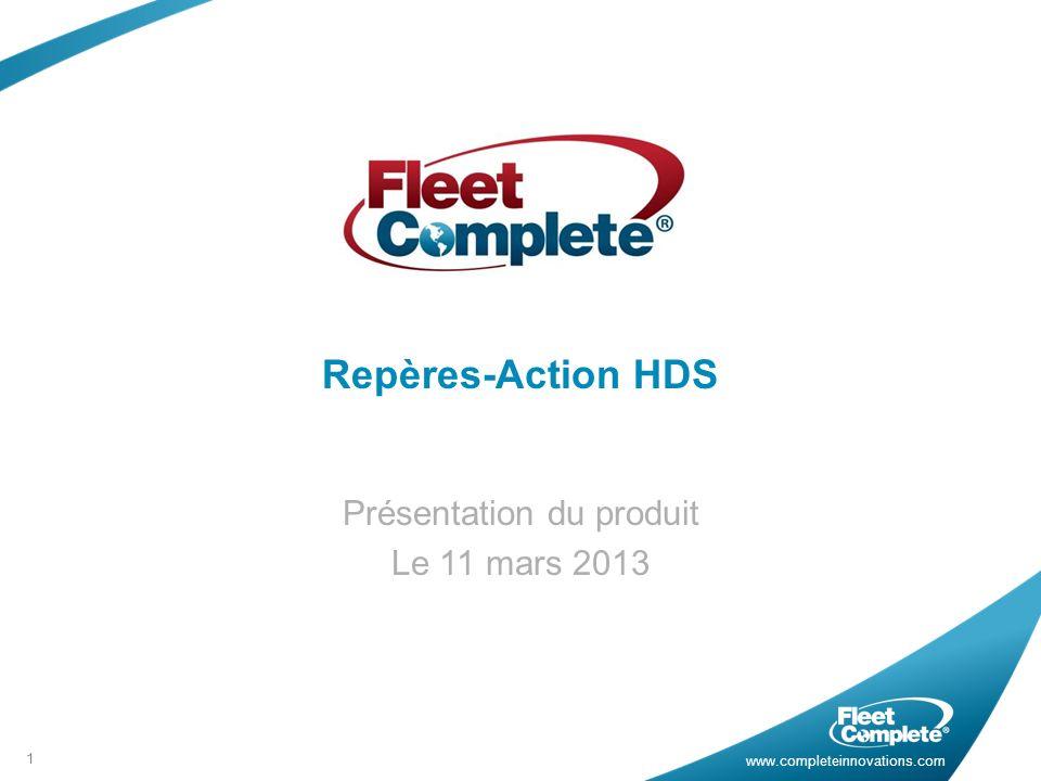www.completeinnovations.com Repères-Action HDS Présentation du produit Le 11 mars 2013 1