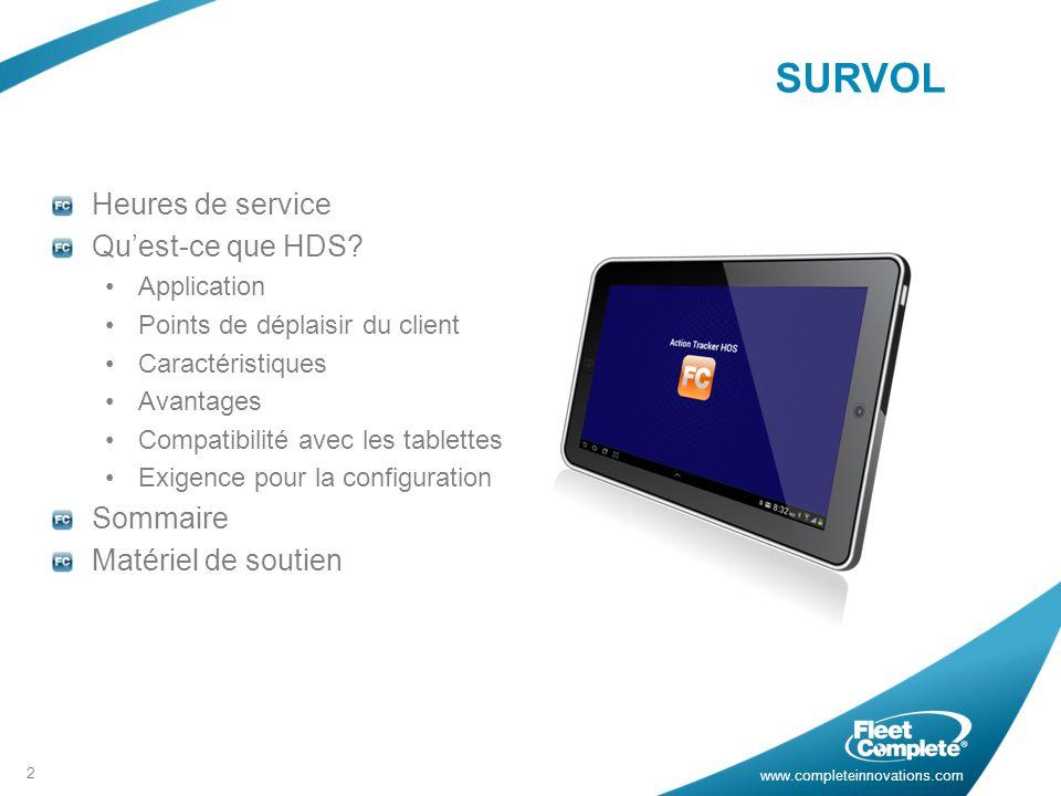 www.completeinnovations.com SURVOL Heures de service Quest-ce que HDS.
