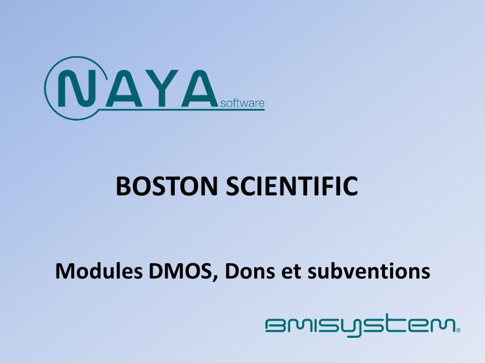 BOSTON SCIENTIFIC Modules DMOS, Dons et subventions