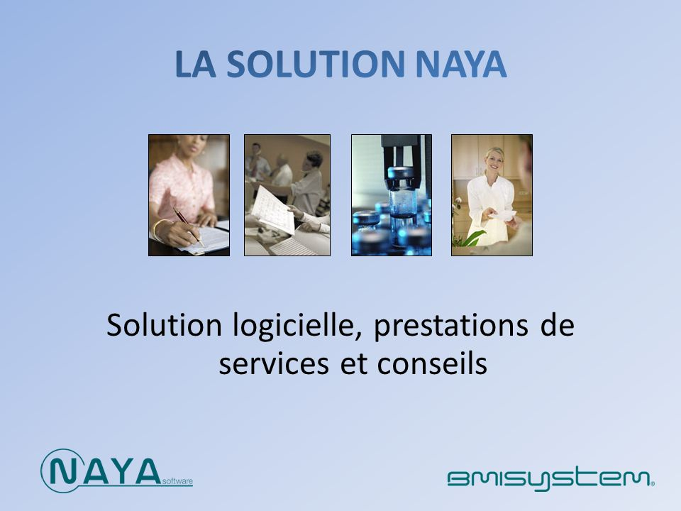 Créée en 2004, spécialisée dans lédition de logiciels dédiés aux industries de la santé Léquipe Consultants en Affaires règlementaires et Management de la qualité Développeurs et architectes systèmes en nouvelles technologies