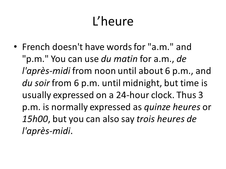 Lheure French doesn't have words for