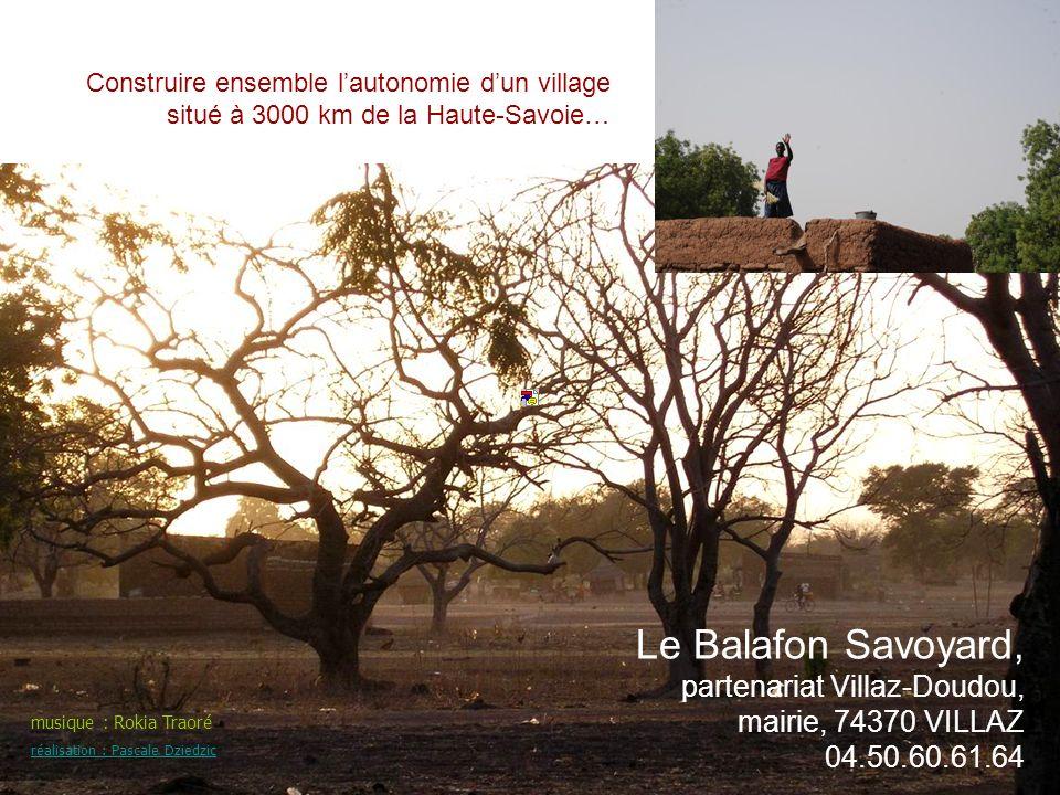 Le partenariat, quest-ce que cest ? Exemple avec Le Balafon Savoyard, partenaire de Doudou (Burkina Faso) depuis 17 ans… Construire ensemble lautonomi