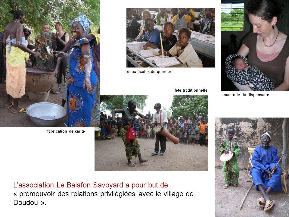 Lassociation Le Balafon Savoyard a pour but de « promouvoir des relations privilégiées avec le village de Doudou ». fête traditionnelle fabrication de