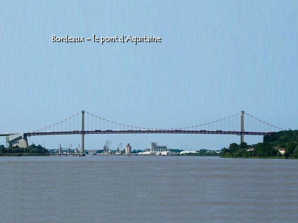 Bordeaux – le pont dAquitaine