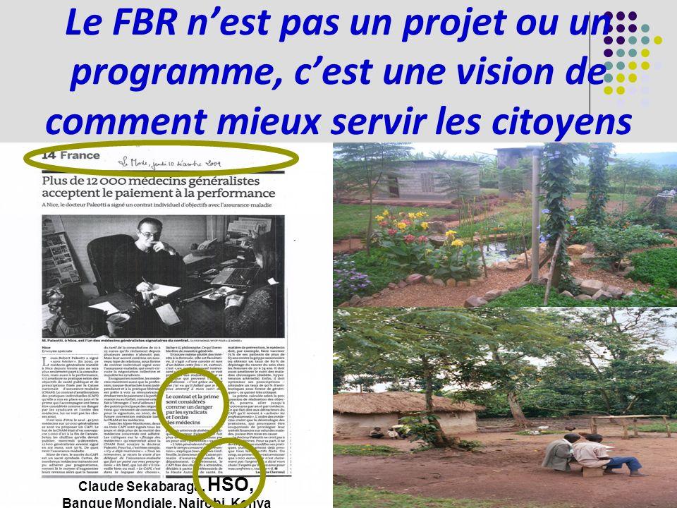 Le FBR nest pas un projet ou un programme, cest une vision de comment mieux servir les citoyens Claude Sekabaraga, HSO, Banque Mondiale, Nairobi, Kenya
