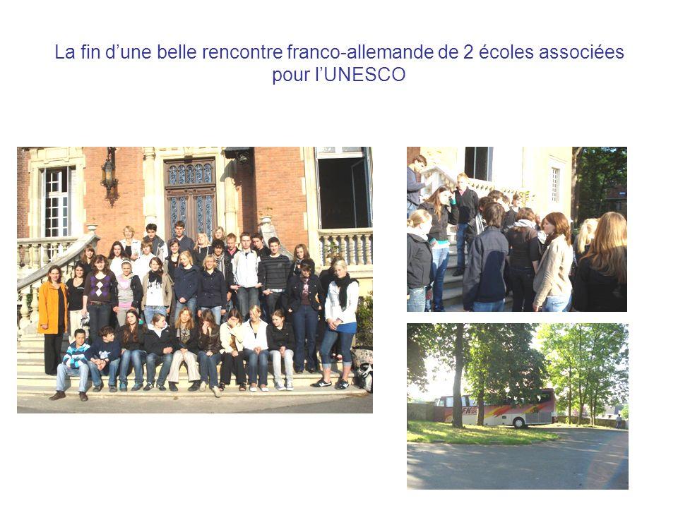 La fin dune belle rencontre franco-allemande de 2 écoles associées pour lUNESCO