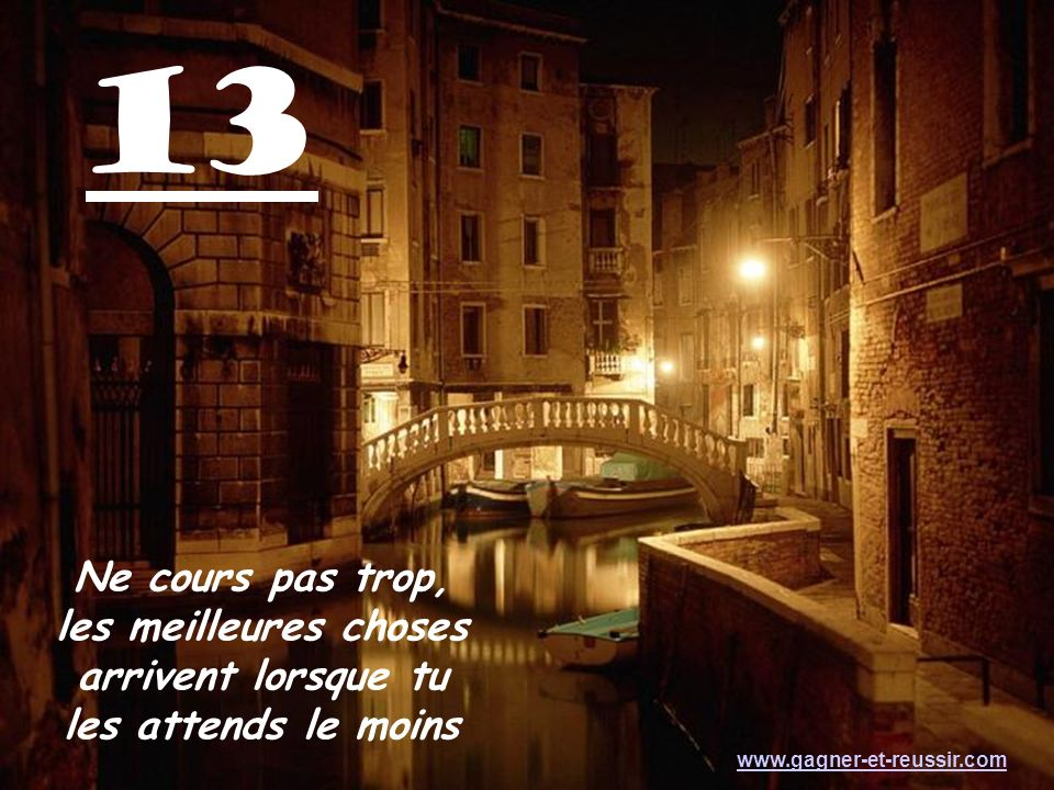 12 Deviens une personne meilleure et assure toi de bien savoir qui tu es avant dattendre que quelquun ne voit qui tu es www.gagner-et-reussir.com