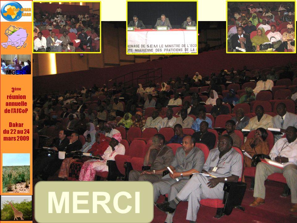 3 ème réunion annuelle de lAfCoP Dakar du 22 au 24 mars 2009 NIGER MERCI