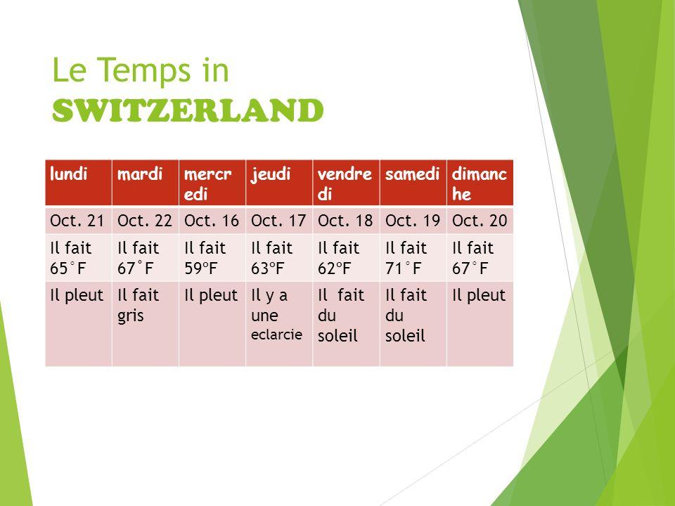 Le Temps in SWITZERLAND lundimardimercr edi jeudivendre di samedidimanc he Oct.