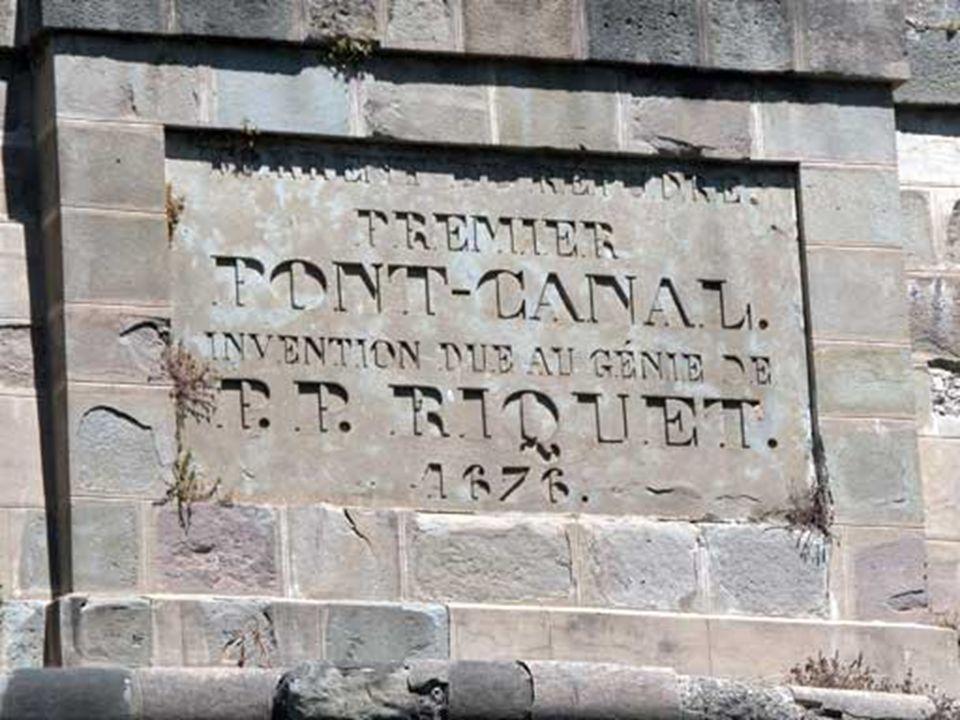 Laqueduc de Répudre, terminé en 1676 Le plus ancien Pont-canal du monde